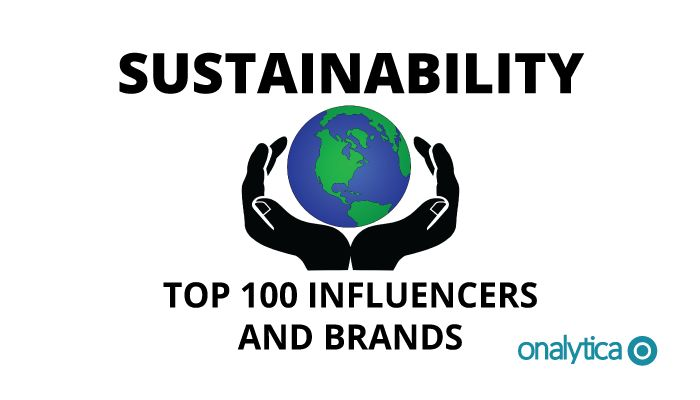 Onalytica - Sustainability Top 100 Influencers and Brands