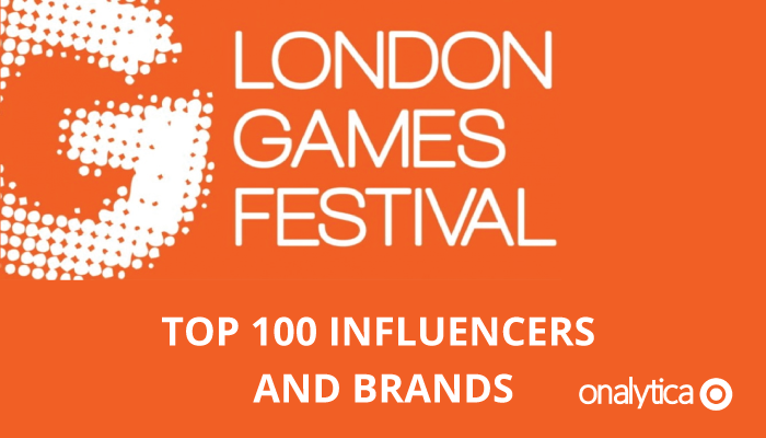 Onalytica - London Games Festival - Top 100 Influencers and Brands