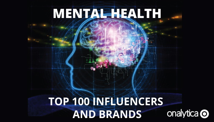 Onalytica - Mental Health Top 100 Influencers and Brands - Cover