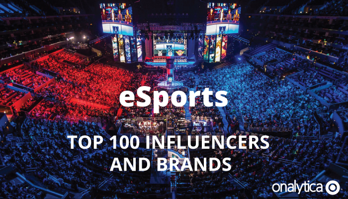Onalytica - eSports: Top 100 Influencers and Brands