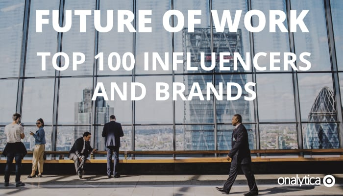 Onalytica Future of Work Top 100 Influencers and Brands