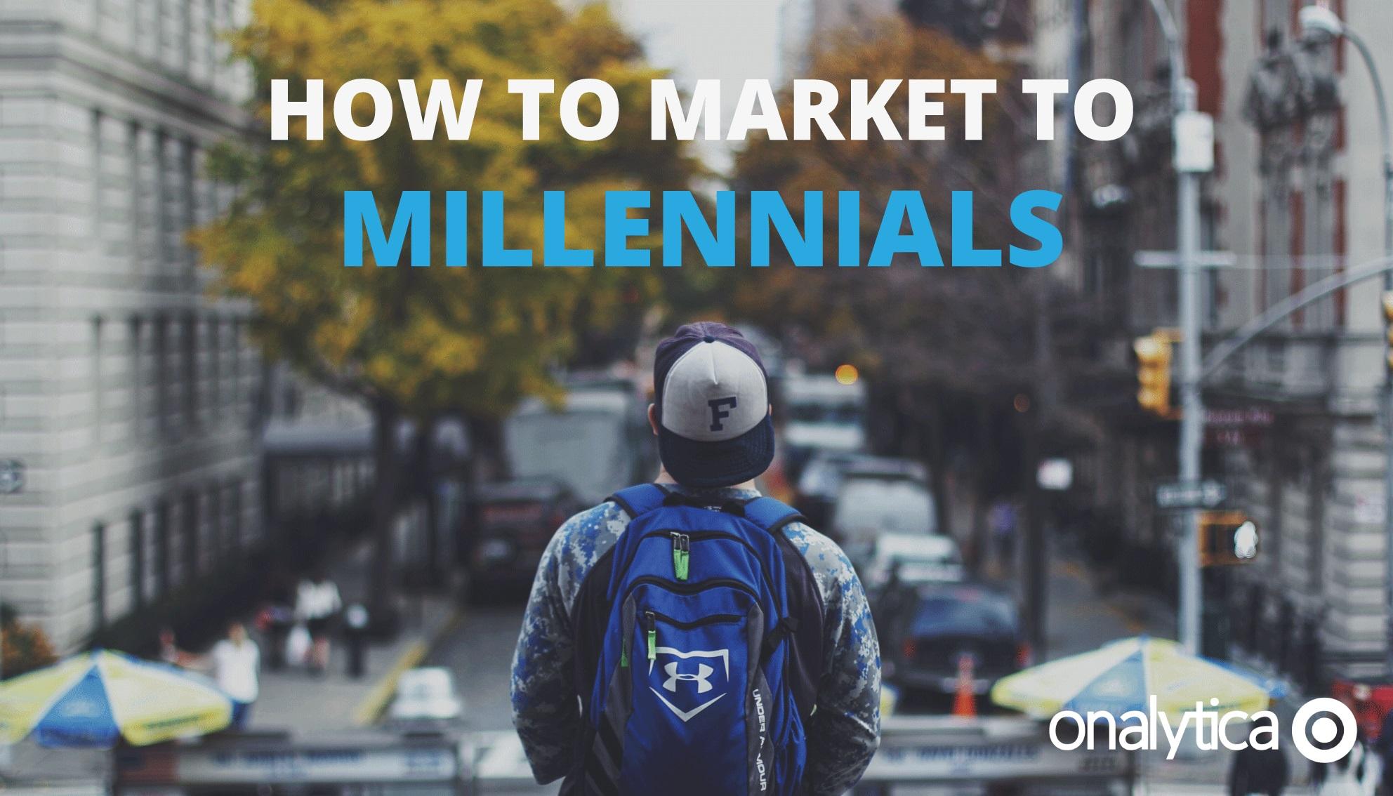 Onalytica How to Market to Millennials