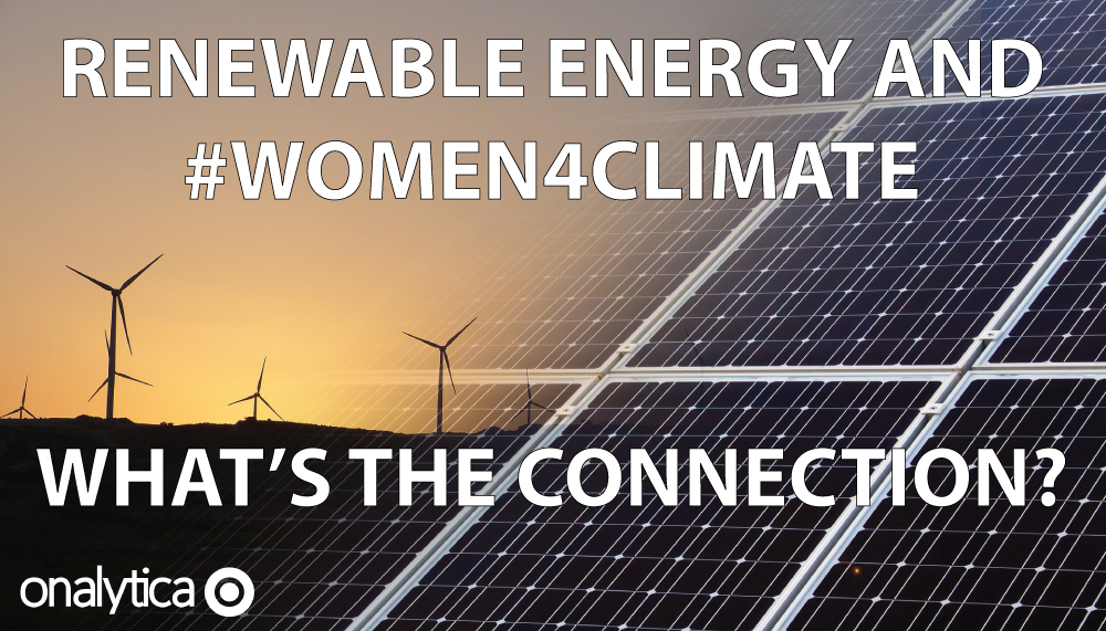Onalytica - Renewable Energy and #Women4Climate - What's the Connection?