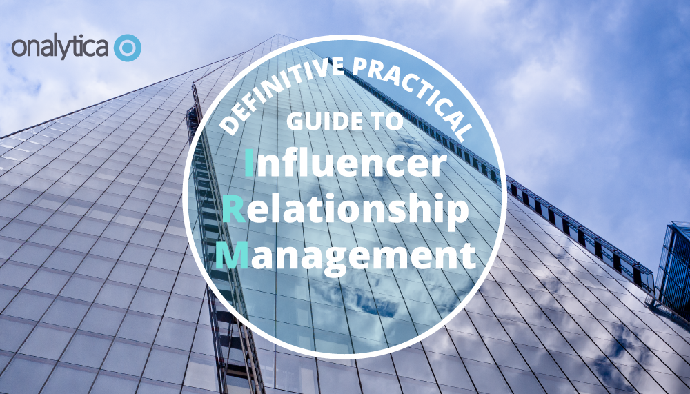 Onalytica - Definitive Practical Guide to Influencer Relationship Management