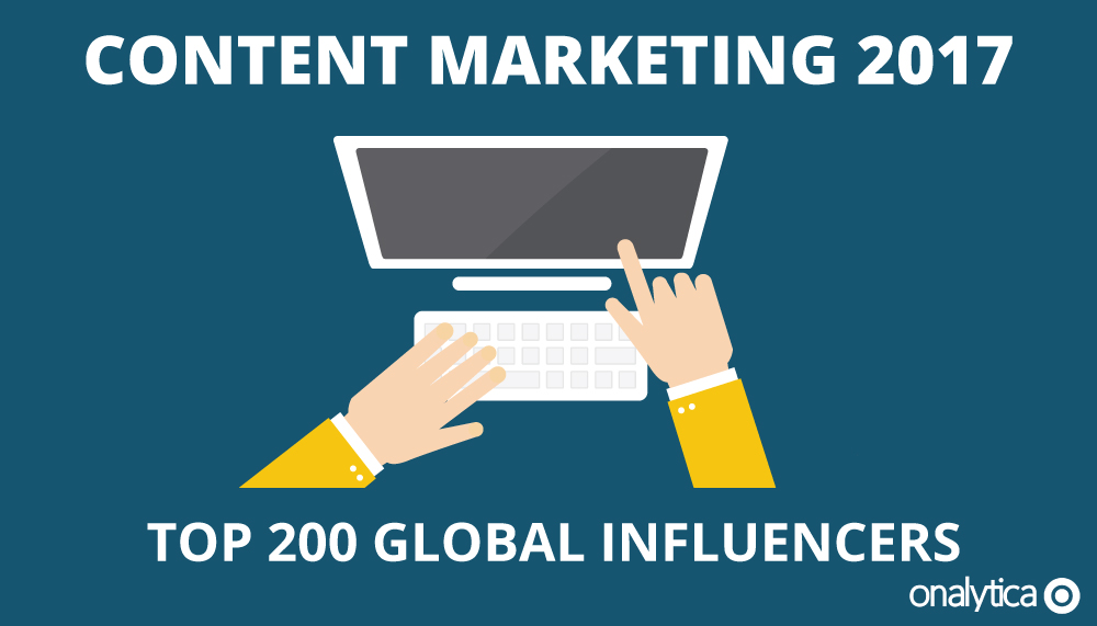 Content Marketing 2017: Top 200 Global Influencers