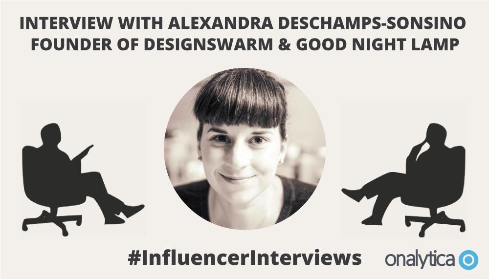 Onalytica Interview with Alexandra Deschamps-Sonsino
