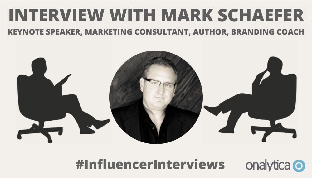 Onalytica Interview with Mark Schaefer