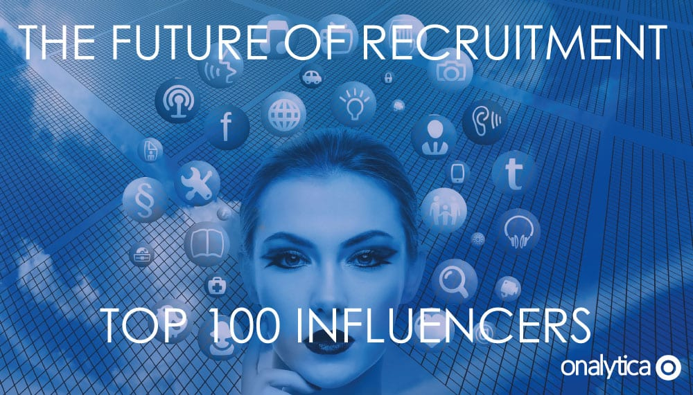 Onaytica Future of Recruitment Top 100 Influencers